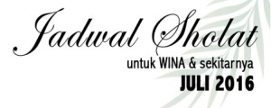 Jadwal Sholat Juli 2016
