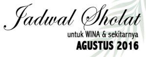 Jadwal Sholat Wina – Agustus 2016